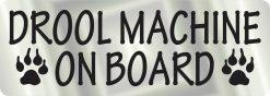Drool Machine on Board Vinyl Sticker