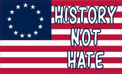 Betsy Ross Flag History Not Hate Magnet