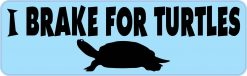 I Brake for Turtles Vinyl Sticker