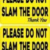 Do Not Slam Door Vinyl Stickers
