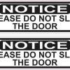 Oblong Do Not Slam Door Vinyl Stickers