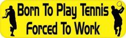 Born to Play Tennis Vinyl Sticker