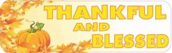 Thankful and Blessed Vinyl Sticker