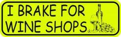 I Brake for Wine Shops Vinyl Sticker