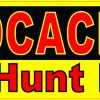 The Hunt Is On Geocacher Magnet