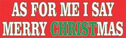 I Say Merry Christmas Vinyl Sticker