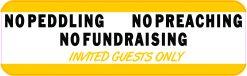 No Peddling Preaching Fundraising Vinyl Sticker