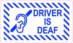 Driver Is Deaf Vinyl Sticker