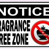Notice Fragrance Free Zone Magnet