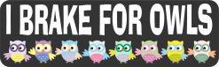 I Brake for Owls Vinyl Sticker