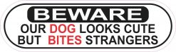 Dog Looks Cute Bites Strangers Vinyl Sticker