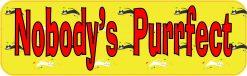 Nobody's Purrfect Vinyl Sticker