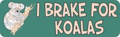 I Brake for Koalas Vinyl Sticker
