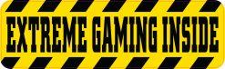 Extreme Gaming Inside Vinyl Sticker