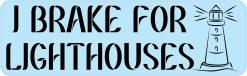 I Brake for Lighthouses Vinyl Sticker