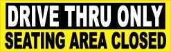 Drive Thru Only Vinyl Sticker