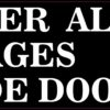 Deliver All Packages to Side Door Vinyl Sticker