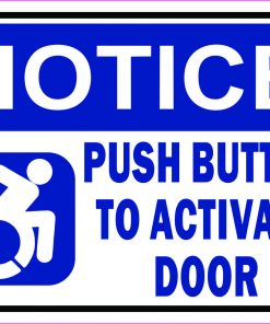 Dynamic Disability Push Button to Activate Door Vinyl Sticker