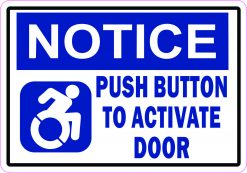 Dynamic Disability Push Button to Activate Door Magnet