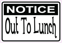 Notice out to Lunch Magnet