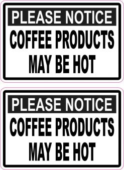 Coffee Products May Be Hot Vinyl Stickers