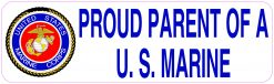 Proud Parent of a US Marine Magnet