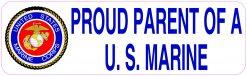 Proud Parent of a US Marine Vinyl Sticker