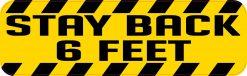 Stay Back 6 Feet Vinyl Sticker
