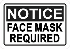 Notice Face Mask Required Vinyl Sticker