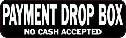 No Cash Payment Drop Box Magnet
