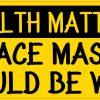 Face Mask Should Be Worn Vinyl Sticker
