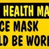 Good Health Matters Face Mask Magnet