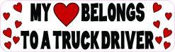 My Heart Belongs to a Truck Driver Vinyl Sticker