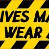 All Lives Matter Wear a Mask Vinyl Sticker