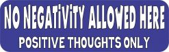 No Negativity Allowed Magnet