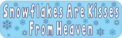 Snowflakes Are Kisses From Heaven Magnet