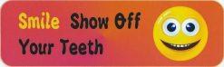 Smile Show off Your Teeth Vinyl Sticker