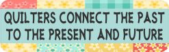Quilters Connect Past Present Future Magnet