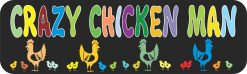 Crazy Chicken Man Vinyl Sticker