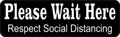 Wait Here Social Distancing Magnet
