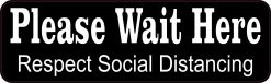 Wait Here Social Distancing Vinyl Sticker