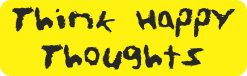 Think Happy Thoughts Magnet