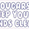 Cougars Keep Your Hands Clean Vinyl Sticker