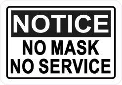 Notice No Mask No Service Magnet