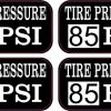 Tire Pressure 85 PSI Vinyl Stickers