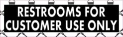 Burgers Restrooms for Customer Use Only Magnet