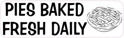 Pies Baked Fresh Daily Magnet