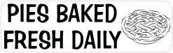 Pies Baked Fresh Daily Vinyl Sticker