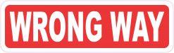 Wrong Way Vinyl Sticker