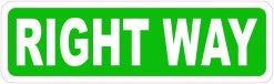 Right Way Vinyl Sticker